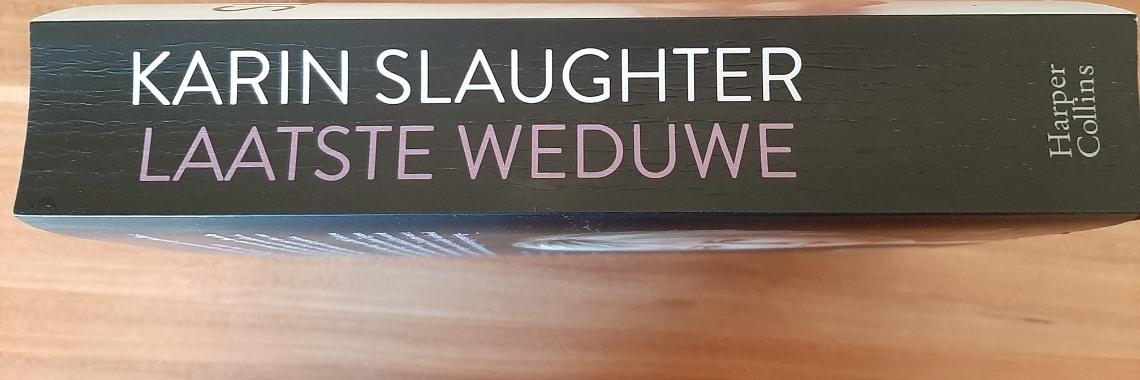 Boekrecensie: Laatste weduwe, Karin Slaughter   Karinslaughter   Laatsteweduwe   boekrecensie   harpercollins   thelastwiddow   willtrent   saralinton   grantcounty