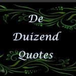 De Duizend Quotes Profile Picture