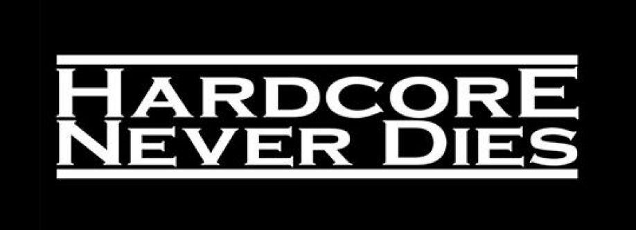 Hardcorewillneverdie