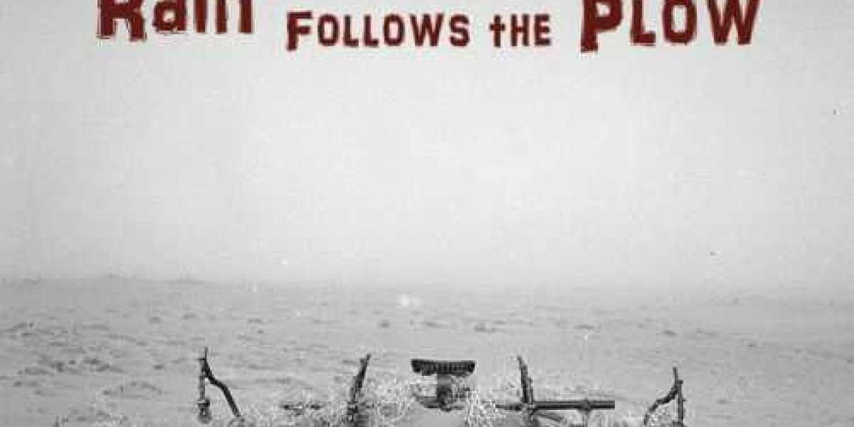 'Rain Follows the Plow' : A Dusty Drama
