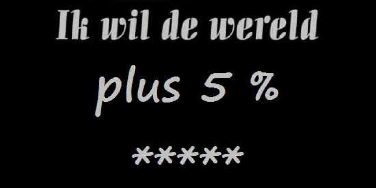 IK WIL DE WERELD PLUS 5%
